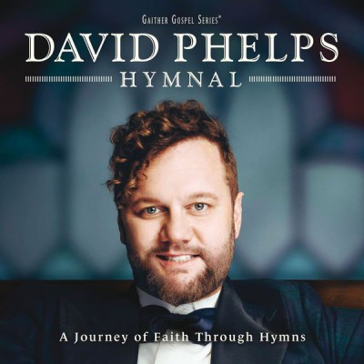 David Phelps - Hymnal (2017)