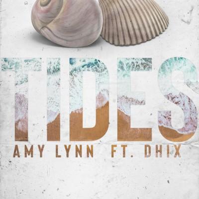 Amylynn Feat D - Hix - Tides (2018)