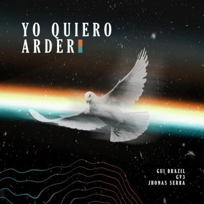 Gui Brazil - Yo Quiero Arder (2019)