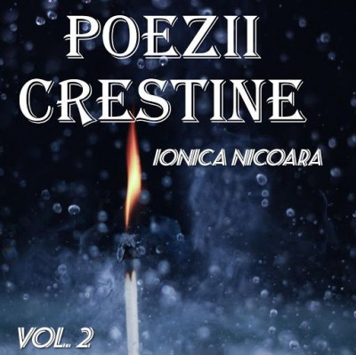 Ionica Nicoara - Poezii Vol.2