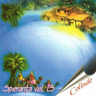 Speranta - Vol.13 - Colinde