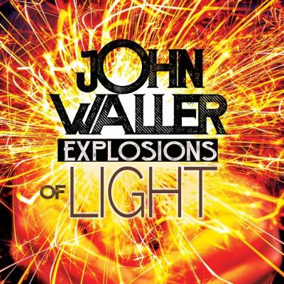 John Waller - Explosions of Light (2019)