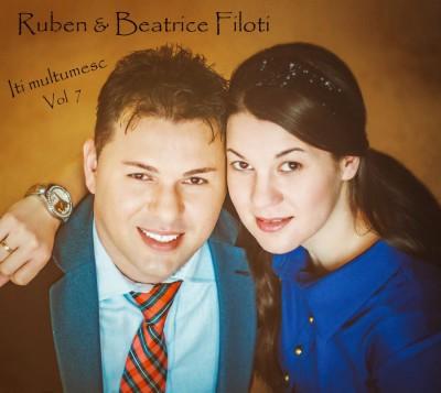 Ruben si Beatrice Filoti - Iti multumesc Vol.7
