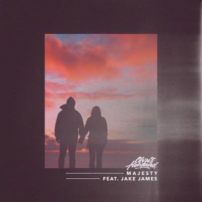 Chris Howland Feat Jake James - Majesty (2018)