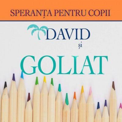 Speranța pentru Copii - David și Goliat (2011)