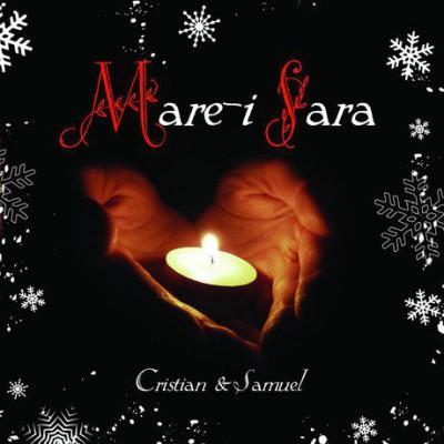 Cristian si Samuel - Mare-I Sara (2008)