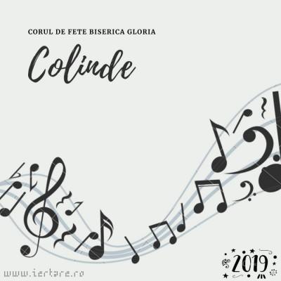 Corul de fete Biserica Gloria - Colinde (2019)
