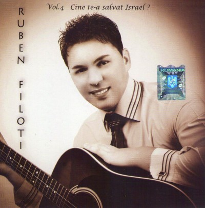 Ruben Filoti - Cine te-a salvat Israel (vol.4) (2012)