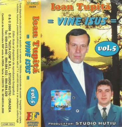 Ioan Tupita - Vol.5 - Vine Isus
