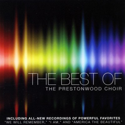 The Prestonwood Choir - The Best of the Prestonwood Choir (2011)