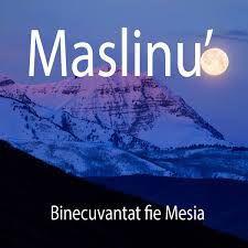 Maslinu - Binecuvantat fie Mesia (2017)