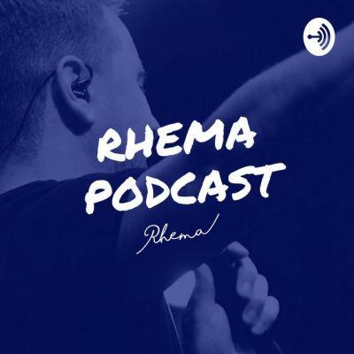 Rhema - Podcast (2020)