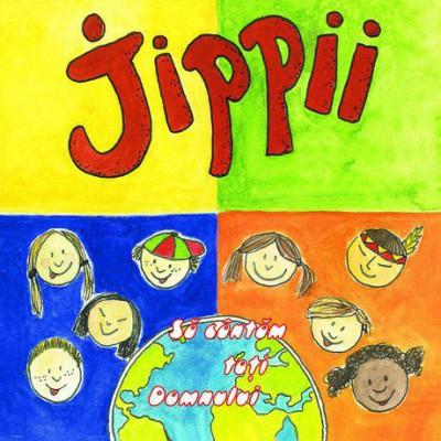 Jippii - Sa cantam toti Domnului (2003)