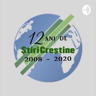Știri Creștine.ro - 12 Ani De Știri Creștine (2008) - (2020)