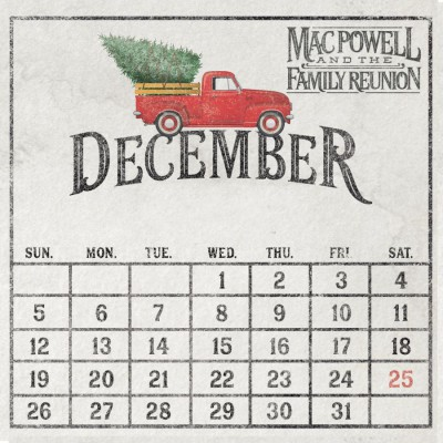 Mac Powell and the Family Reunion - December (2018)