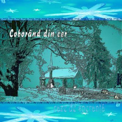 Raze De Speranță - Coborand din cer (2004)
