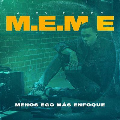 Alex Zurdo - M.E.M.E (2020)