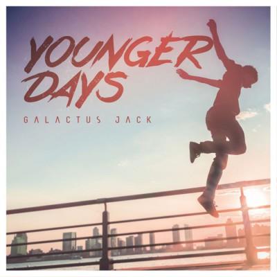 Galactus Jack - Younger Days (2018)
