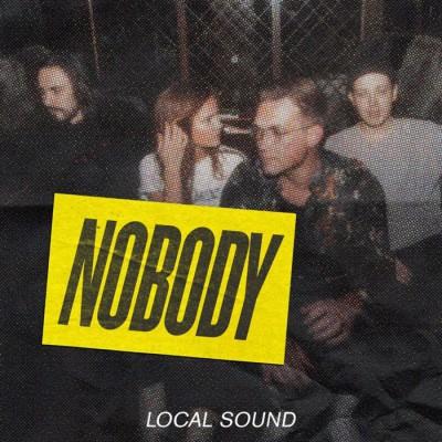 Local Sound - Nobody (2018)