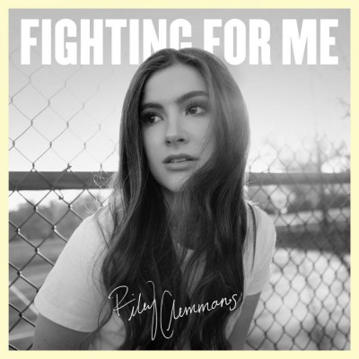 Riley Clemmons - Fighting For Me (2019)