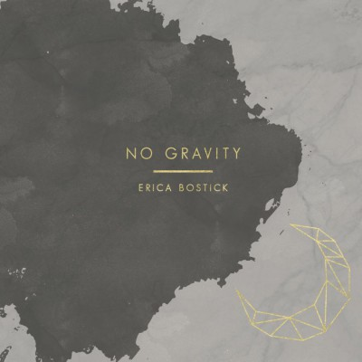 Erica Bostick - No Gravity (2018)