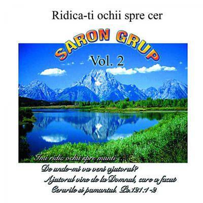 Grup Saron - Ridica-ti ochii spre cer Negative Vol.2