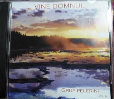 Grup Pelerini - Vine Domnul Vol.4