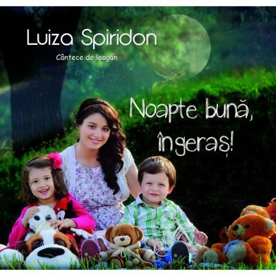 Luiza Spiridon - NOAPTE BUNĂ INGERAŞ (2013)