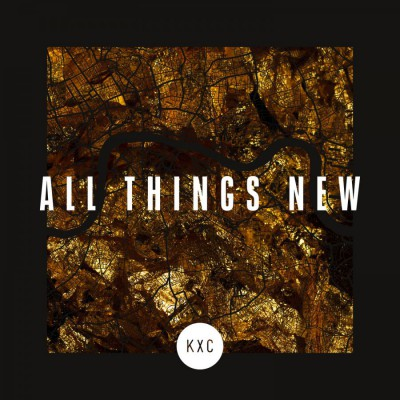 KXC - All Things New [Live] (2018)