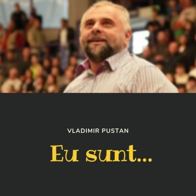 Vladimir Pustan - Eu sunt (2019)