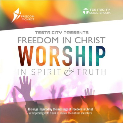 Testricity - Freedom in Christ Worship in Spirit si Truth (2017)