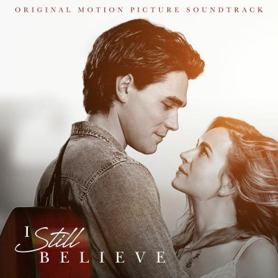 Various Artists - I Still Believe (Original Motion Picture Soundtrack) (2020)
