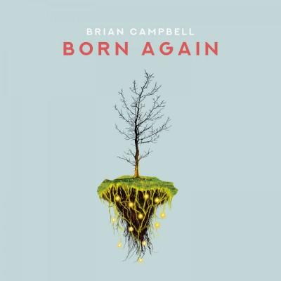 Brian Campbell - Born Again (2018)