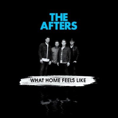 The Afters - What Home Feels Like (2019)