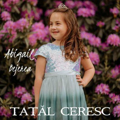 Abigail Bejerea - Tatăl Ceresc (2020)