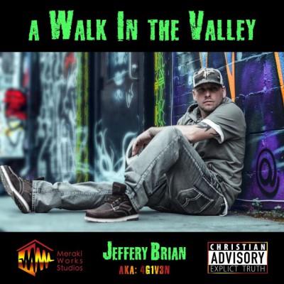 Jeffery Brian - A Walk in the Valley (2018)