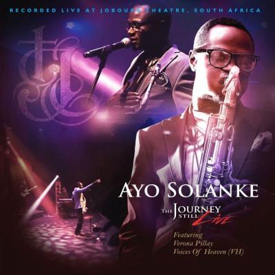 Ayo Solanke - The Journey Still (Live) (2018)