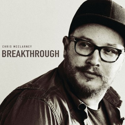Chris McClarney - Breakthrough (Live) (2018)