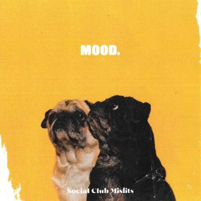 Social Club Misfits - MOOD (2019)