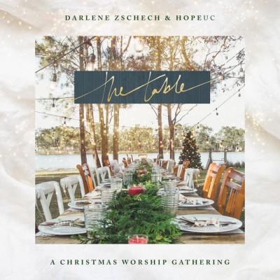 Darlene Zschech & HopeUC - The Table (2018)