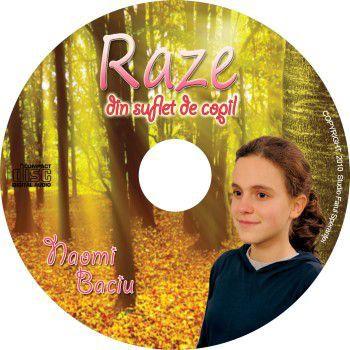Naomi Baciu - Raze din suflet de copil (2010)