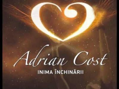 Adrian Cost - Inima Inchinarii