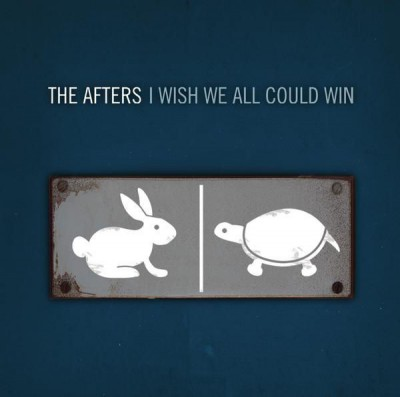 The Afters - I Wish We All Could Win (2005)