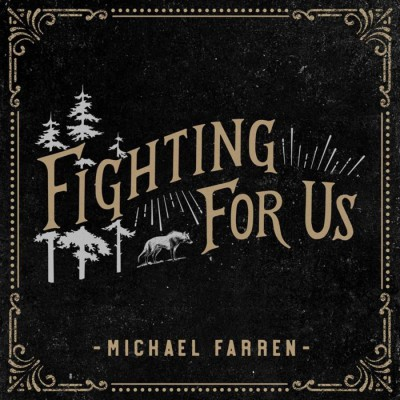 Michael Farren - Fighting for Us (2018)