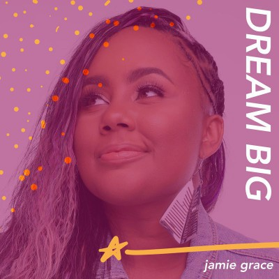 Jamie Grace - Dream Big (2020)