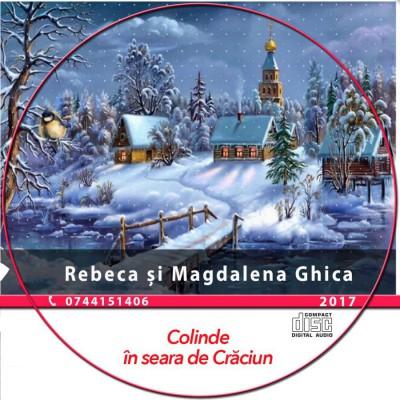 Rebeca si Magdalena Chica - Colinde în seara de Crăciun (2017)