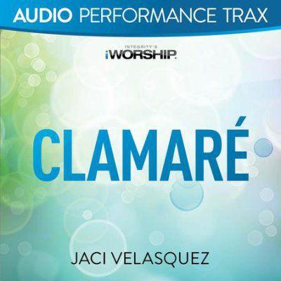 Jaci Velasquez - Clamaré [Performance Trax] (2017)