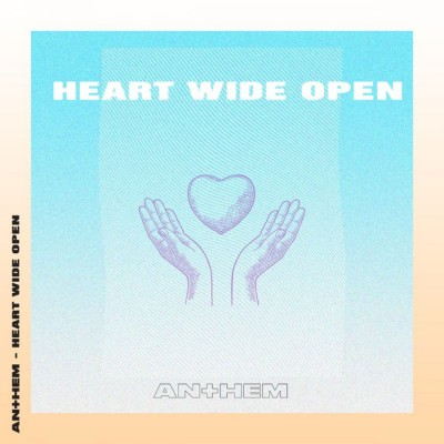 LIFE Anthem - Heart Wide Open (2018)