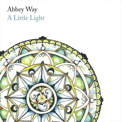 Abbey Way - A Little Light (2018)