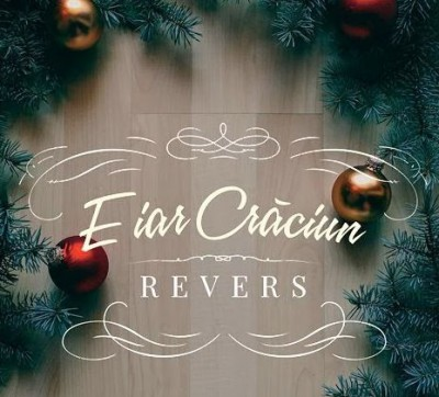 Trupa Revers - E iar Craciun (2013)